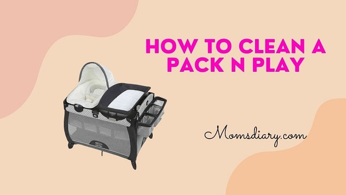 How to Clean a Pack n Play