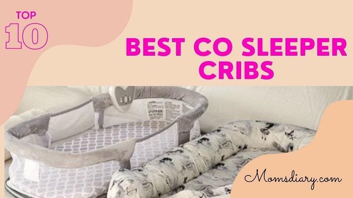 Best Co Sleeper Cribs