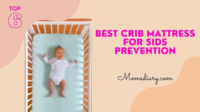 Best Crib Mattress For SIDS Prevention