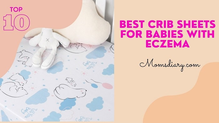 Best Crib Sheets for Babies with Eczema