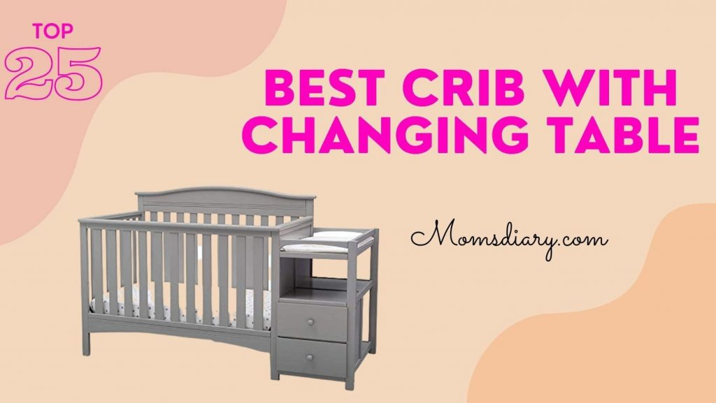 Best Crib With Changing Table