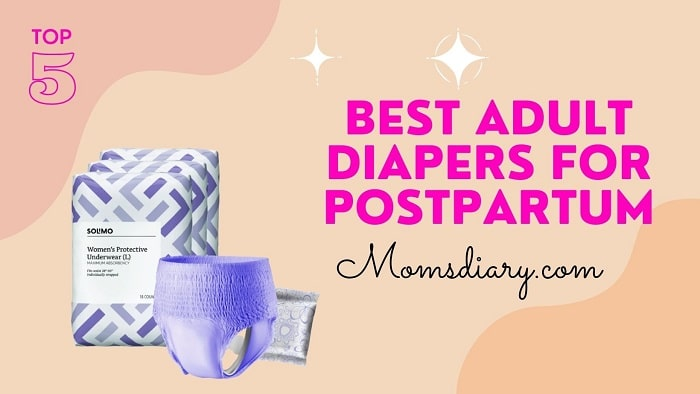 Best Adult Diapers For Postpartum