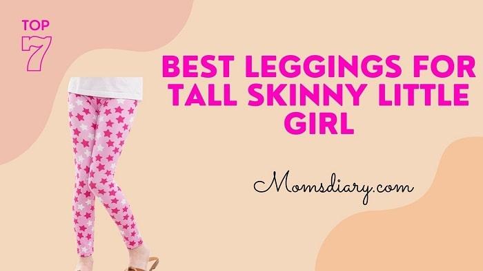 Best Leggings for Tall Skinny Little Girl