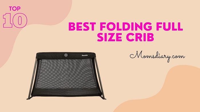 Best Folding Full Size Crib