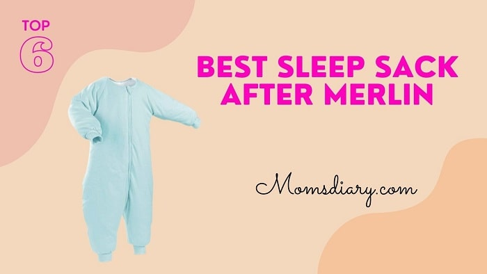 Best Sleep Sack after Merlin